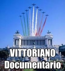 vittoriano documentario