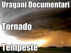 tornado tempeste documentario